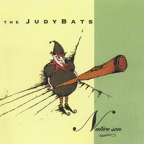 Play & Download Native Son by The Judybats | Napster