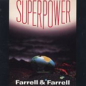 Superpower by Farrell & Farrell