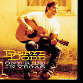 Play & Download One Ride In Vegas by Deryl Dodd | Napster