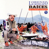Play & Download Raices Nortenas Vol. 1 by Lorenzo De Monteclaro | Napster