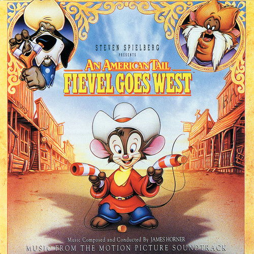 American Tail 2: Fievel Goes West by Linda Ronstadt