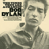 Play & Download The Times They Are A-Changin' by Bob Dylan | Napster