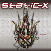 Machine by Static-X