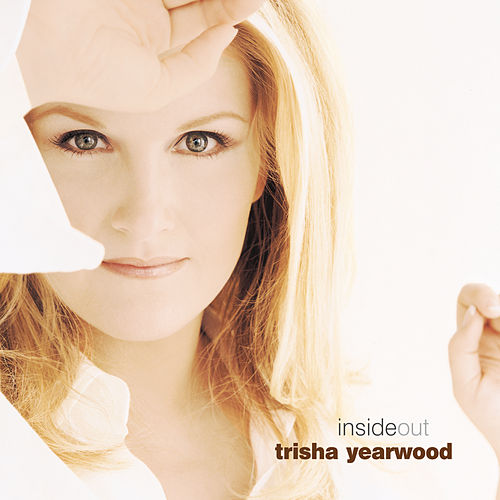 Play & Download Inside Out by Trisha Yearwood | Napster