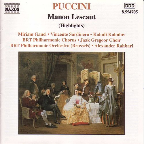 Manon Lescaut (Highlights) by Giacomo Puccini