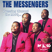 Play & Download Pressing Toward the Mark by The Messengers | Napster