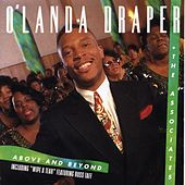 Play & Download Above And Beyond by O'Landa Draper & The... | Napster