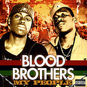Play & Download My People by The Blood Brothers | Napster