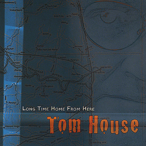 Play & Download Long Time Home From Here by Tom House | Napster