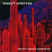 Play & Download Death Valley Coastline by Insect Surfers | Napster