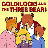Goldilocks and the Three Bears by Favorite Kids Stories