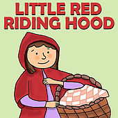 Play & Download Little Red Riding Hood by Favorite Kids Stories | Napster