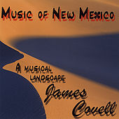 Music Of New Mexico by James Covell