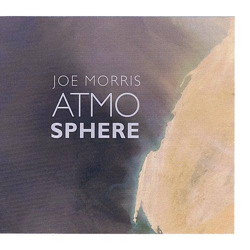 Atmosphere by Joe Morris