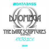 Play & Download The Dark Scriptures Chapter 2: Rejoice by DJ Omega | Napster
