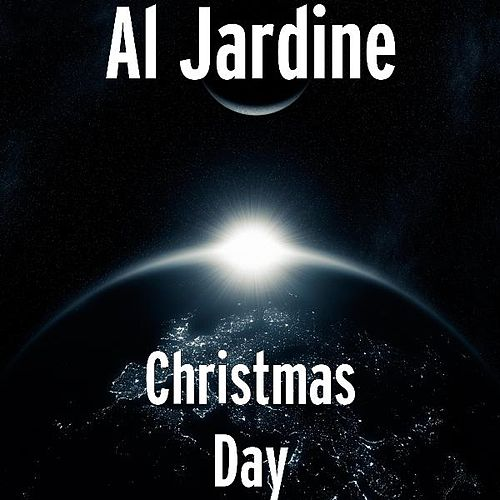 Play & Download Christmas Day by Al Jardine | Napster