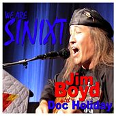 Play & Download We Are Sinixt by Jim Boyd | Napster
