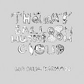 Play & Download Thought Balloon Mushroom Cloud by MC Paul Barman | Napster