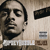 Play & Download The Life by Nipsey Hussle | Napster