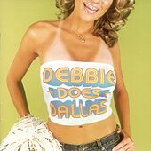 Debbie Does Dallas by Regarding Jack