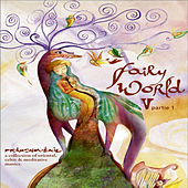 Play & Download Fairy World 5 by Various Artists | Napster