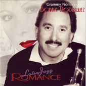 Play & Download Latin Jazz Romance by Bobby Rodriguez | Napster