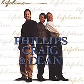 Play & Download Lifeline by Phillips, Craig & Dean | Napster