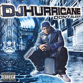 Play & Download Don't Sleep by DJ Hurricane | Napster