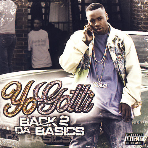 Back 2 Da Basics by Yo Gotti