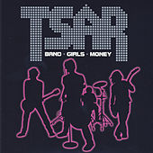 Band - Girls - Money by Tsar