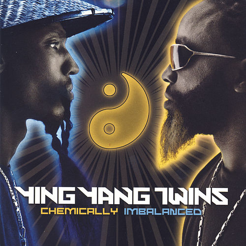 Chemically Imbalanced - Clean by Ying Yang Twins