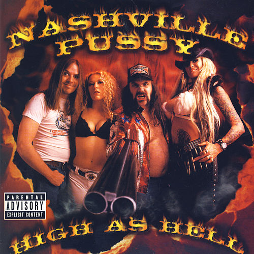 Play & Download High As Hell by Nashville Pussy | Napster