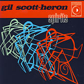 Play & Download Spirits by Gil Scott-Heron | Napster