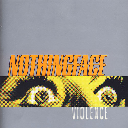 Play & Download Violence by Nothingface | Napster