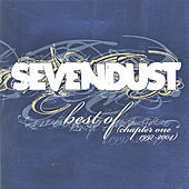 Play & Download Best Of (Chapter One 1997-2004) - Clean by Sevendust | Napster