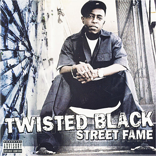 Street Fame by Twisted Black