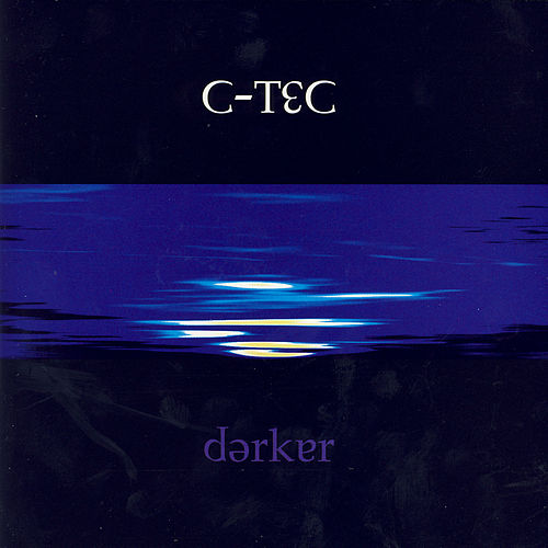 Play & Download Darker by C-Tec | Napster