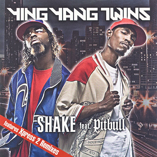 Play & Download Shake Feat. Pitbull by Ying Yang Twins | Napster