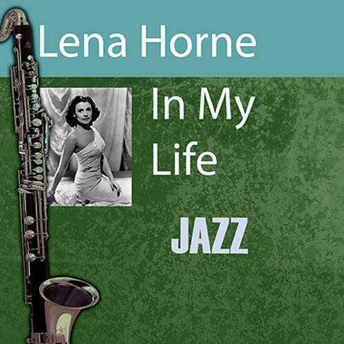 In My Life by Lena Horne