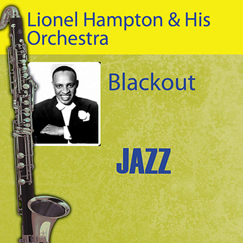Play & Download Blackout by Lionel Hampton | Napster