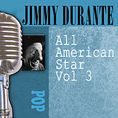 All American Star, Vol. 3 by Jimmy Durante