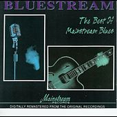 Bluestream: The Best Of Mainstream Blues by Various Artists