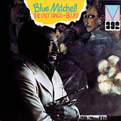 Play & Download The Last Tango Blues by Blue Mitchell | Napster