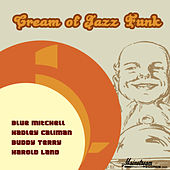 Play & Download Cream Of Jazz Funk by Various Artists | Napster