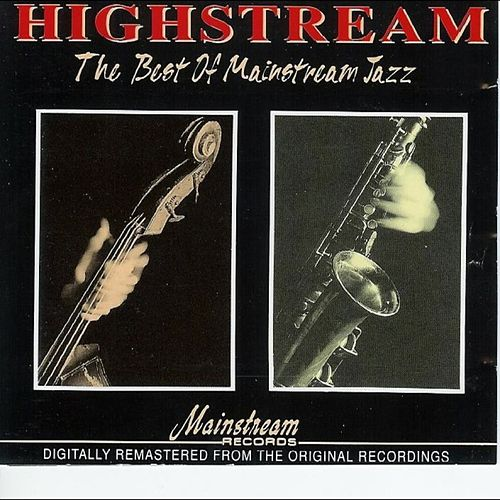 Highstream: The Best Of Mainstream Jazz by Various Artists