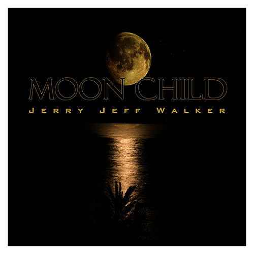 Moon Child by Jerry Jeff Walker