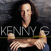 Play & Download Paradise by Kenny G | Napster