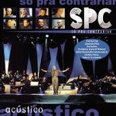 So Pra Contrariar Acustico by Só Pra Contrariar