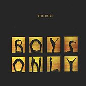 Play & Download Boys Only by The Boys | Napster