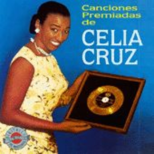 Play & Download Canciones Premiadas by Celia Cruz | Napster